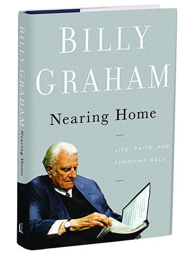 """Cartea """"Nearing Home"""" scrisă de Billy Graham va fi tradusă în limba română"""