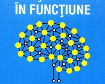 """""""Pune-ți creierul în funcțiune!""""- de dr. Caroline Leaf"""