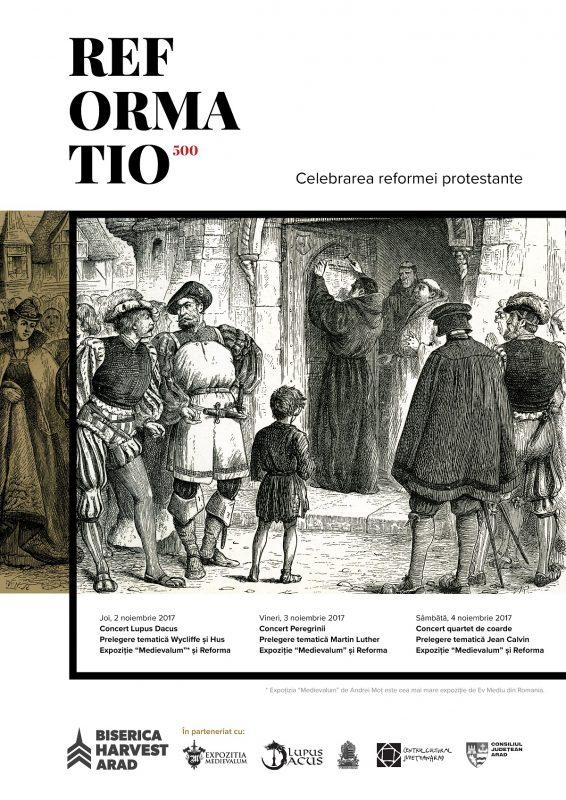 "REFORMATIO 500 - Celebrarea reformei protestante la Biserica ""Harvest"" Arad"