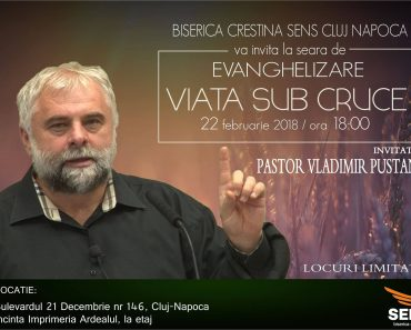 """Seară de Evanghelizare: """"Viața sub Cruce"""" cu Vladimir Pustan la Cluj-Napoca"""
