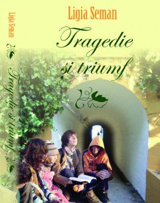 """""""Tragedie şi Triumf"""" ţese o pânză nevăzută între Dumnezeu şi Omenire"""