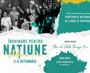 """Conferința Națională """"Închinare pentru națiune"""" la Baia Mare"""