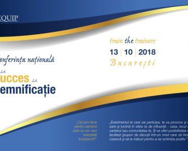 """Conferința Națională: """"De la succes la semnificație"""""""
