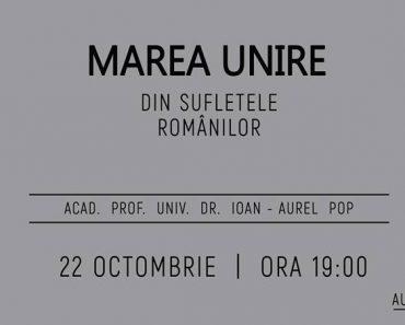 """Conferința """"Marea Unire din Sufletele Românilor"""" la Cluj-Napoca"""