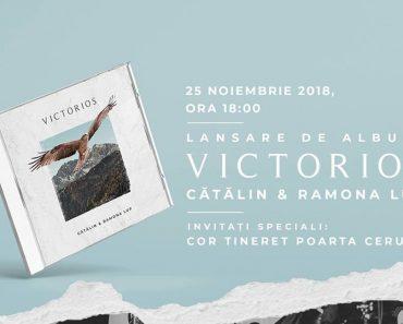 """Cătălin și Ramona Lup lansează noul album """"Victorios"""""""