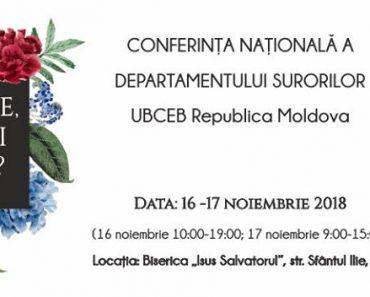 """Conferința Națională a Femeilor 2018: """"Doamne, ce vrei să fac""""?, la Chișinău, Republica Moldova"""
