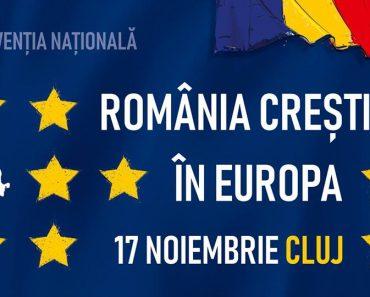 """De ce merită să participi la Convenția Națională: """"România Creștină în Europa"""""""