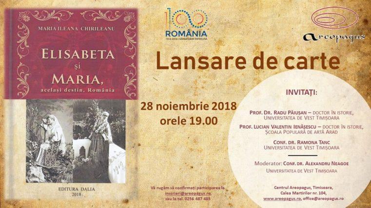 """""""Elisabeta și Maria, același destin, România"""" - lansare de carte la Areopagus Timișoara"""
