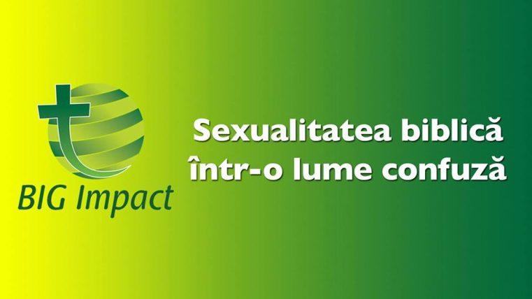 """Conferința de lucru: """"Sexualitatea biblică într-o lume confuză"""""""