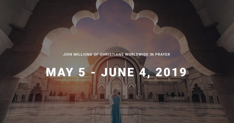 Jurnal de Rugăciune: Biserica Persecutată în ghiarele autorităților și musulmanii în ultima zi a Ramadanului 2019